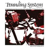 Dub Syndicate - Pounding System (LP+Download)