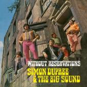 Dupree, Simon & Big Sound - Without Reservations (LP)