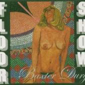 Dury, Baxter - Floor Show (LP)