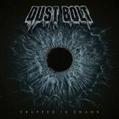 Dust Bolt - Trapped In Chaos (LP)