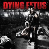 Dying Fetus - Descent Into Depravity (LP+Download)