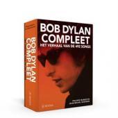 Dylan, Bob - Compleet: Het Verhaal Van De 492 Songs (BOEK)