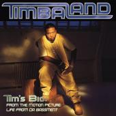 Timbaland - Tim'S Bio: (From The Motion Picture-Life From Da Ba)