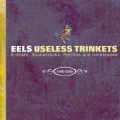 Eels - Useless Trinkets 1996-2006 (cover)