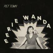 Eerie Wanda - Pet Town (LP)