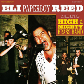 Eli Paperboy Reed - Meets High & Mighty Brass Band
