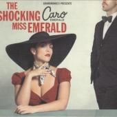 Emerald, Caro - Shocking Miss Emerald (cover)