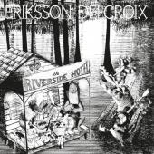 Eriksson Delcroix - Riverside Hotel (LP)