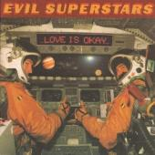 Evil Superstars - Love Is Okay (LP)