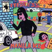 Eyedress - Manila Ice