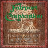 Fairport Convention - Come All Ye (The First Ten Years) (7CD)
