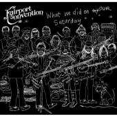 Fairport Convention - What We Did On Our Saturday (2CD)
