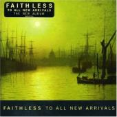 Faithless - To All New Arrivals (cover)