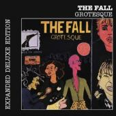 Fall, The - Grotesque (After The Gramme) (Expanded Edition)