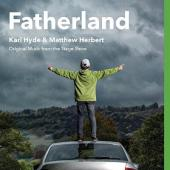 Fatherland (OST by Karl Hyde & Matthew Herbert)