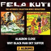 Fela Kuti - Alagbon Close + Why Black Man Dey Suffer (2CD) (cover)
