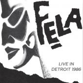 Kuti, Fela - Live In Detroit 1986 (4LP) (cover)
