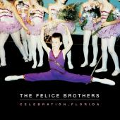 Felice Brothers - Celebration Florida (LP) (cover)