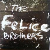 "Felice Brothers - Felice Brothers (LP+7"")"