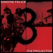 Felice, Simone - The Projector (LP)