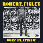 Finley, Robert - Goin' Platinum! (LP)
