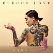 Fleche Love - Naga Pt. 1