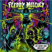 Fleddy Melculy - De kerk van Melculy (2LP+Download)