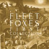 Fleet Foxes - First Collection 2006-2009 (4LP+Book)