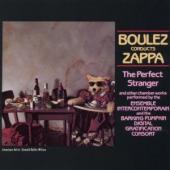 Zappa,frank - Boulez Conducts Zappa: The Perfect Stranger (cover)