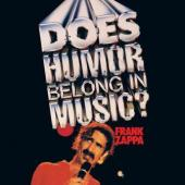 Zappa, Frank - Does Humor Belong In Music (cover)