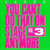Frank Zappa - You Can't Do That On Stage Anymore Vol. 3 (2CD) (cover)