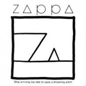 Zappa, Frank - Ship Arriving Too Late To Save A Drowning Witch (cover)
