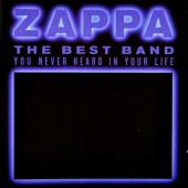 Zappa, Frank - The Best Band You Never Heard In Your Life (cover)