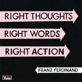 Franz Ferdinand - Right Thoughts, Right Words, Right Action (cover)