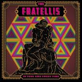 Fratellis - In Your Own Sweet Time (LP)