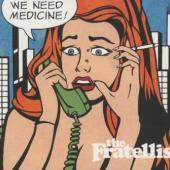 Fratellis - We Need Medicine (cover)