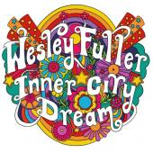 Fuller, Wesley - Inner City Dream