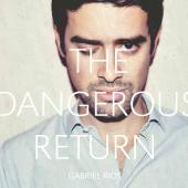 Rios, Gabriel - The Dangerous Return (cover)