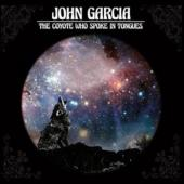 Garcia, John - The Coyote Who Spoke In Tongues (LP)