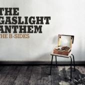 Gaslight Anthem - B-sides
