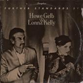 Gelb, Howe & Lonna Kelly - Further Standards