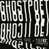 Ghostpoet - Dark Days + Canapés