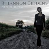 Giddens, Rhiannon - Freedom Highway (LP)