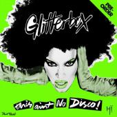 Glitterbox (This Ain't No Disco) (By Melvo Baptiste) (3CD)