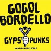 Gogol Bordello - Gypsy Punks Underdog World Strike (cover)