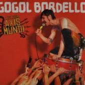 Gogol Bordello - Live From Axis Mundi (CD+DVD) (cover)
