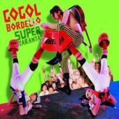 Gogol Bordello - Super Taranta (LP) (cover)