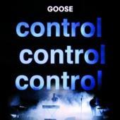 Goose - Control, Control, Control (LP) (cover)
