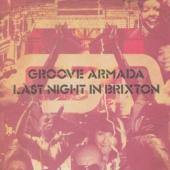 Groove Armada - Last Night In Brixton (cover)