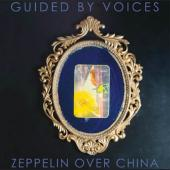 Guided By Voices - Zeppelin Over China (LP)